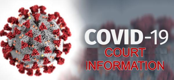COVID 19 Court Info